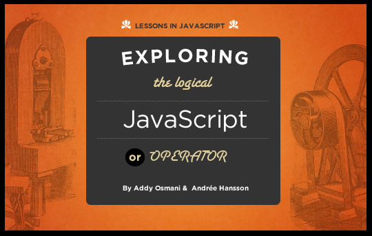 addyosmani com exploring javascript s logical or operator rh addyosmani com
