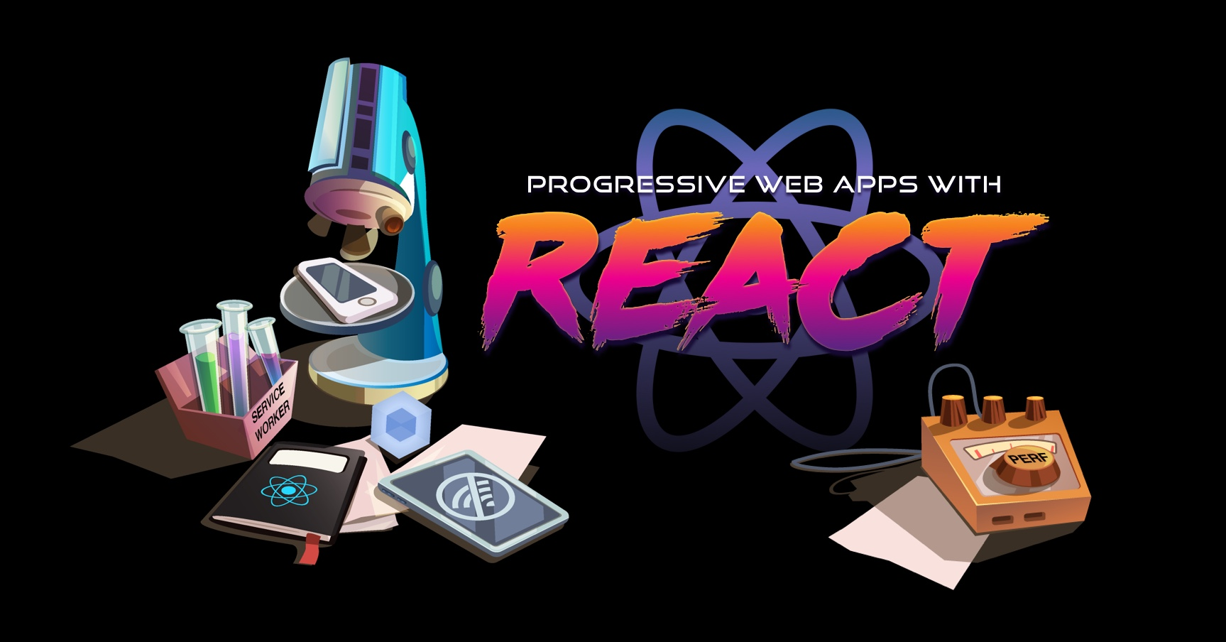 Progressive Web Apps with React